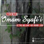 Nasehat Imam Syafi'i